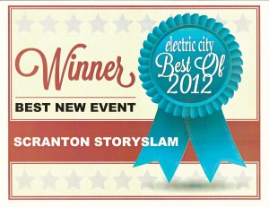 Scranton StorySlam voted Best New Event for 2012 by readers of Electric City.