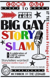 The Big Gay StorySlam at the upcoming Scranton Fringe Festival