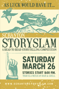 Upcoming Scranton StorySlam - As Luck Would Have It